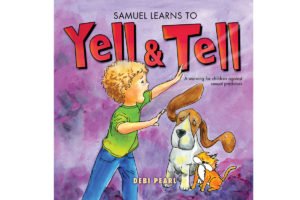 """Front cover of No Greater Joy Ministries' book """"Samuel Learns to Yell & Tell"""""""